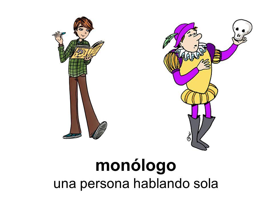 monólogo una persona hablando sola