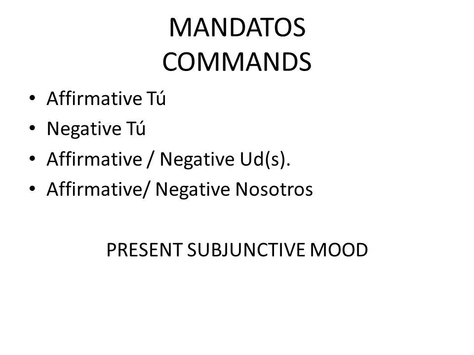 PRESENT SUBJUNCTIVE MOOD
