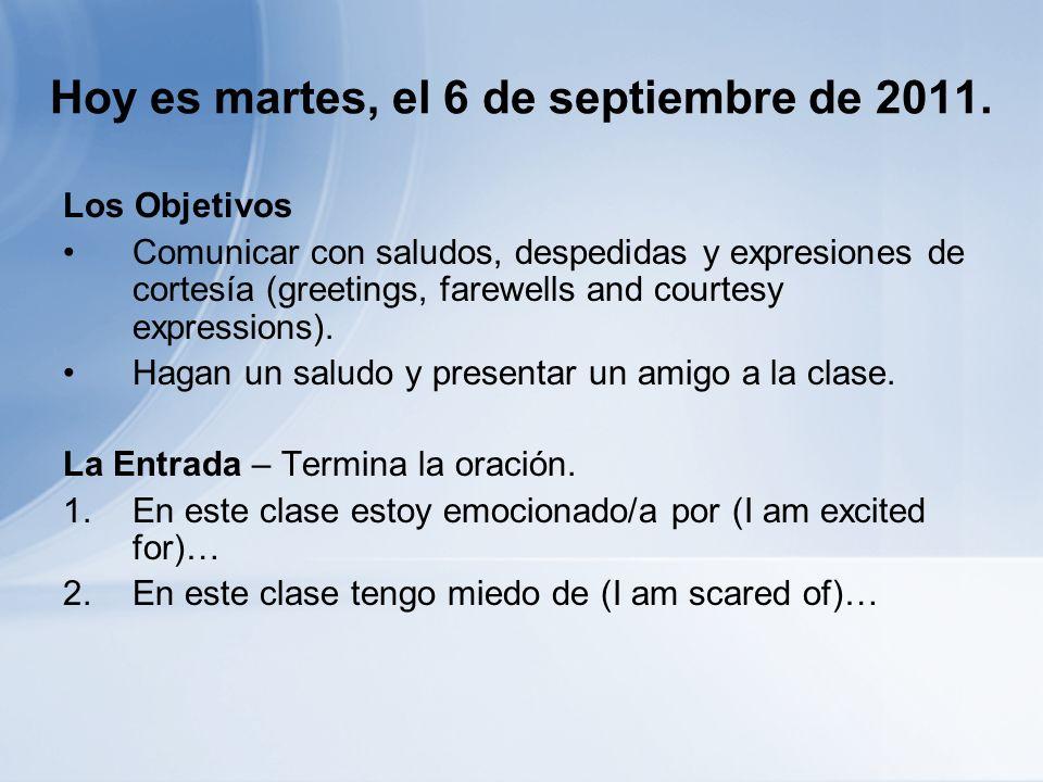 Hoy es martes, el 6 de septiembre de 2011.