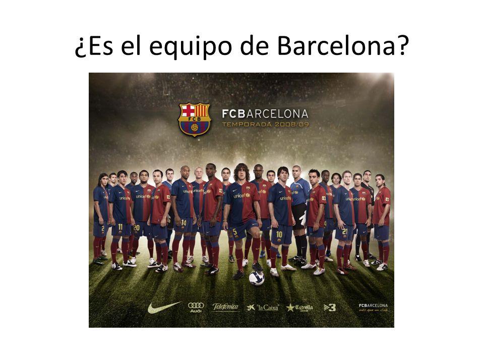 ¿Es el equipo de Barcelona