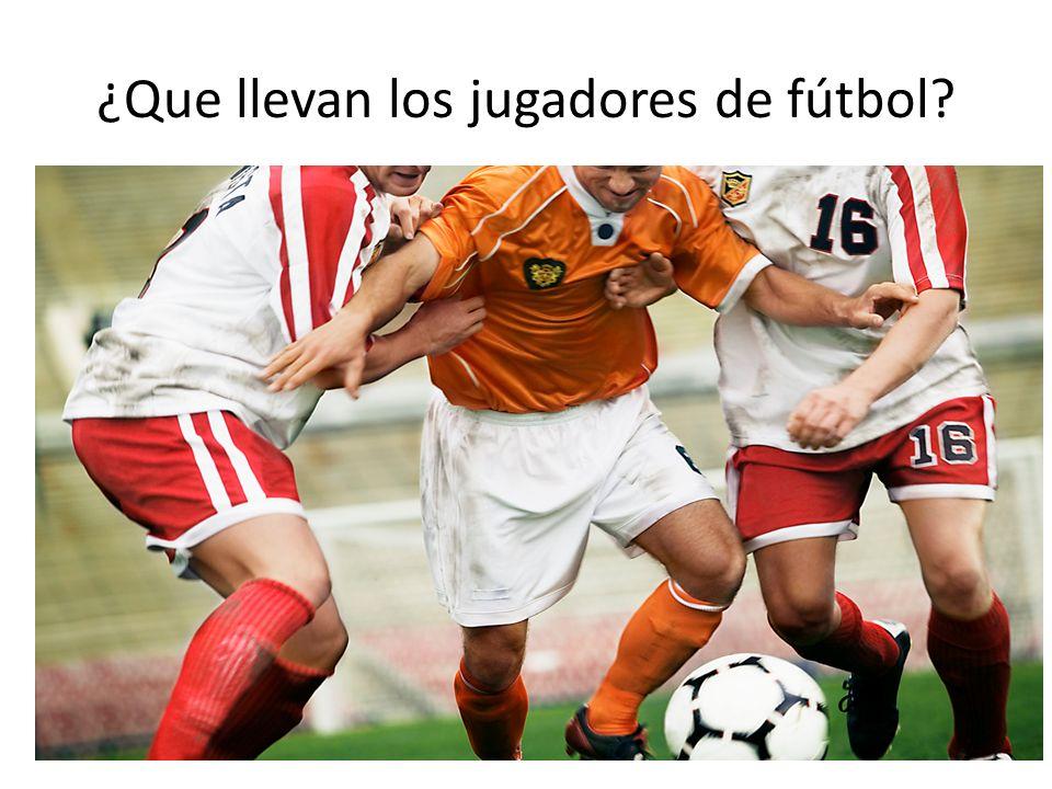 ¿Que llevan los jugadores de fútbol