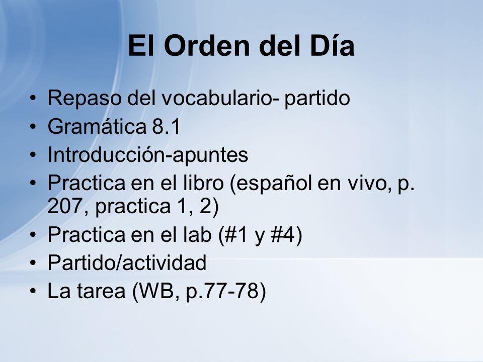 El Orden del Día Repaso del vocabulario- partido Gramática 8.1