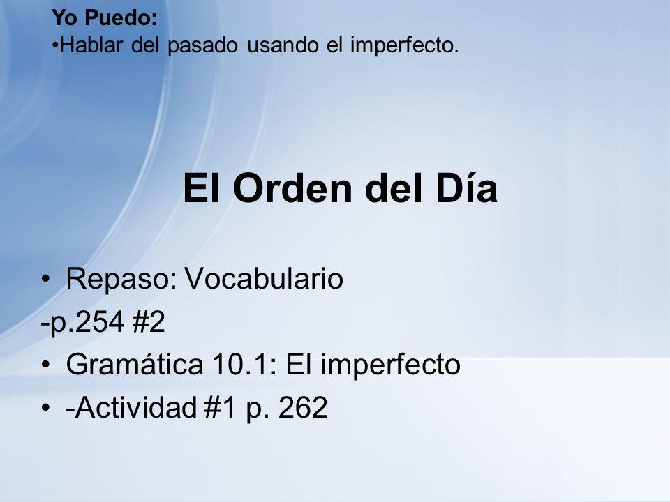 El Orden del Día Repaso: Vocabulario -p.254 #2