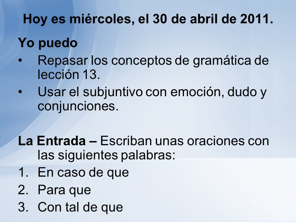 Hoy es miércoles, el 30 de abril de 2011.