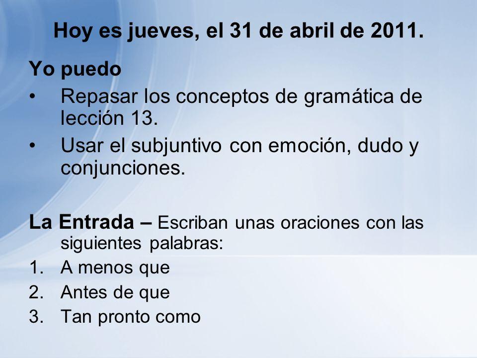 Hoy es jueves, el 31 de abril de 2011.