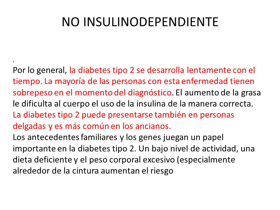 NO INSULINODEPENDIENTE