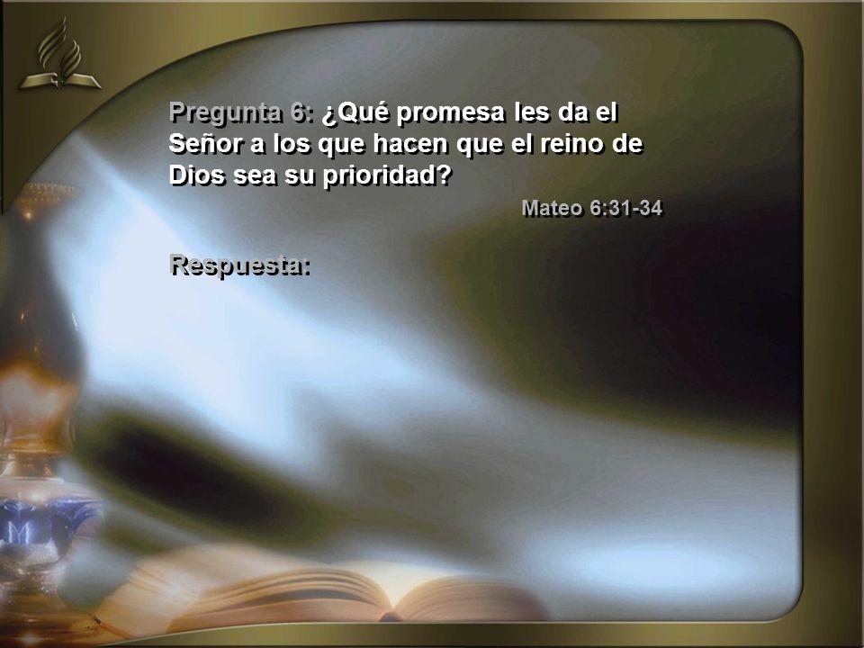 Pregunta 6: ¿Qué promesa les da el