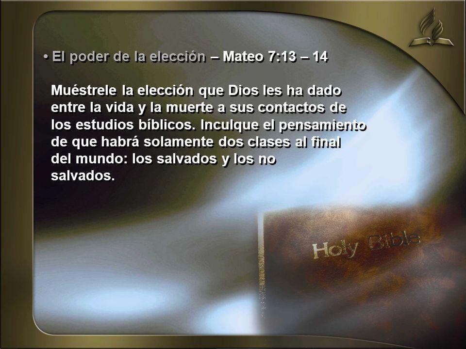 • El poder de la elección – Mateo 7:13 – 14