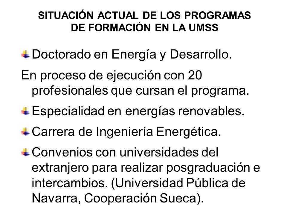 SITUACIÓN ACTUAL DE LOS PROGRAMAS DE FORMACIÓN EN LA UMSS