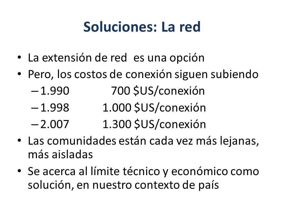 Soluciones: La red La extensión de red es una opción