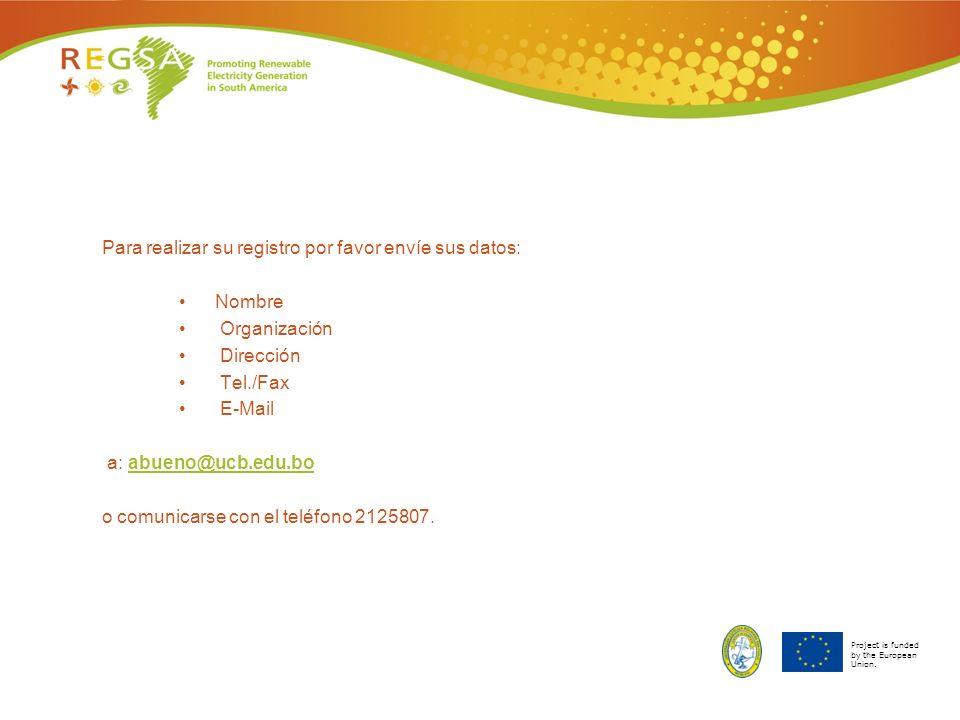 Para realizar su registro por favor envíe sus datos: