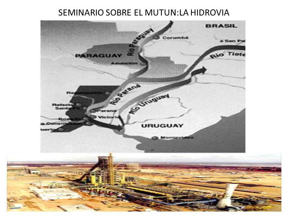SEMINARIO SOBRE EL MUTUN:LA HIDROVIA