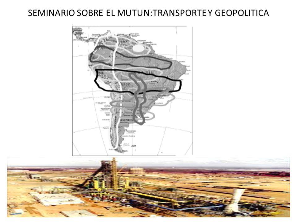 SEMINARIO SOBRE EL MUTUN:TRANSPORTE Y GEOPOLITICA
