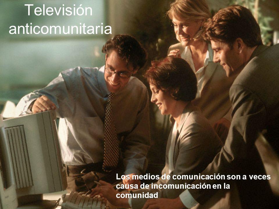 Televisión anticomunitaria