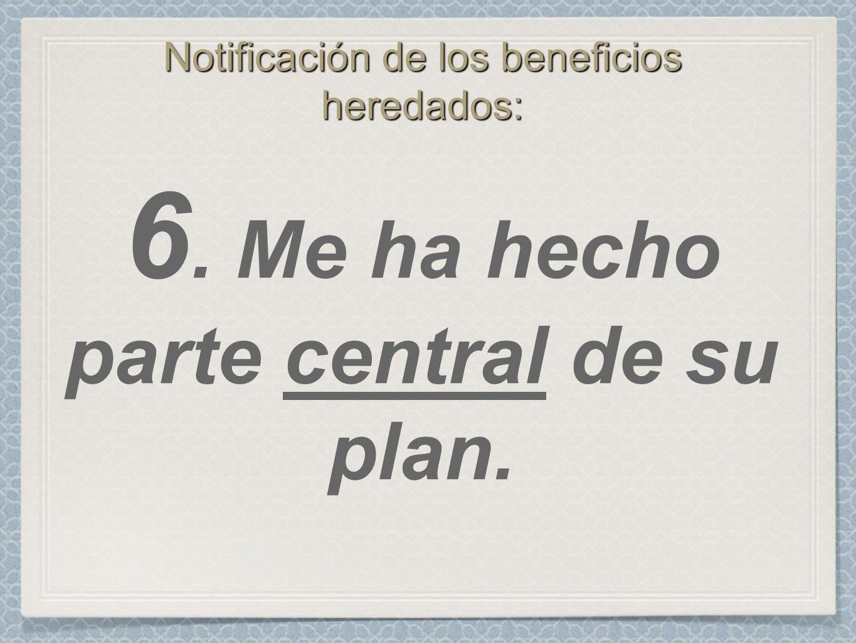 Notificación de los beneficios heredados: