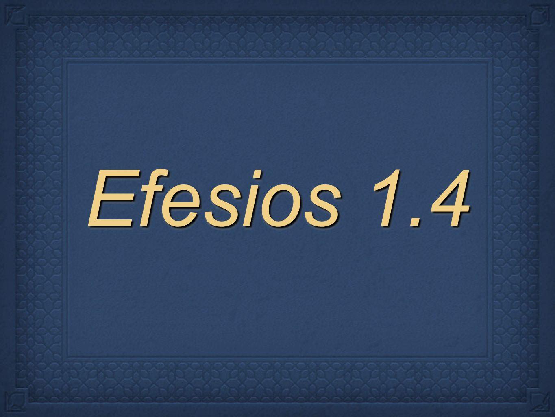 Efesios 1.4