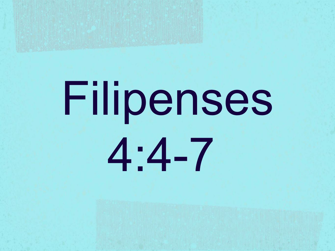 Filipenses 4:4-7