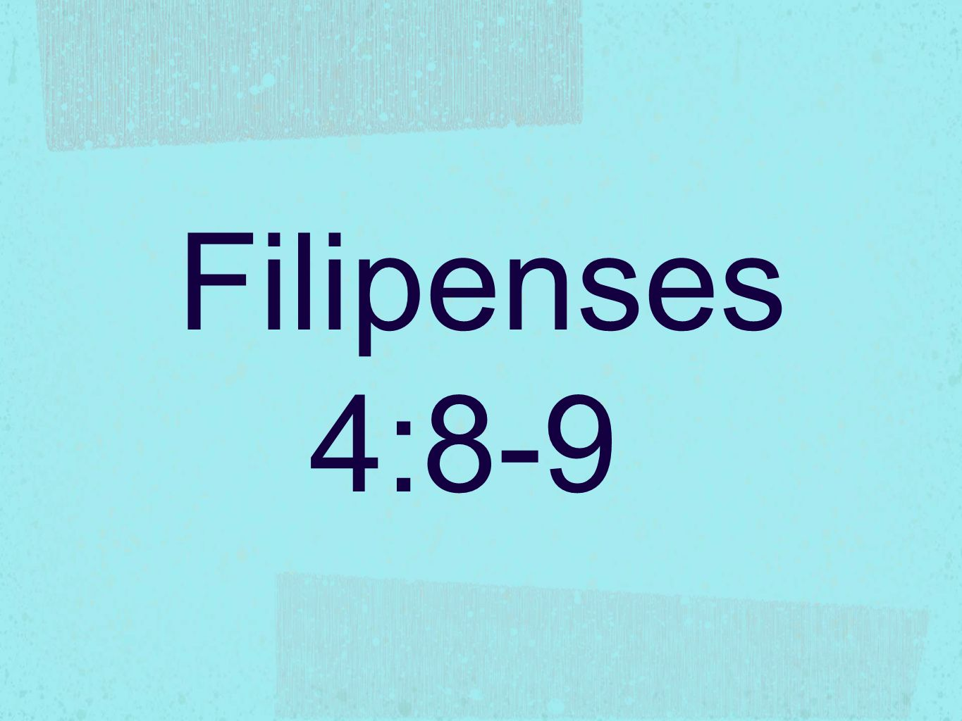 Filipenses 4:8-9