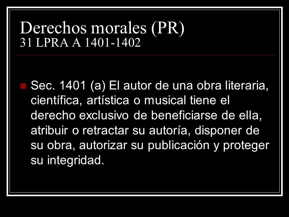 Derechos morales (PR) 31 LPRA A 1401-1402