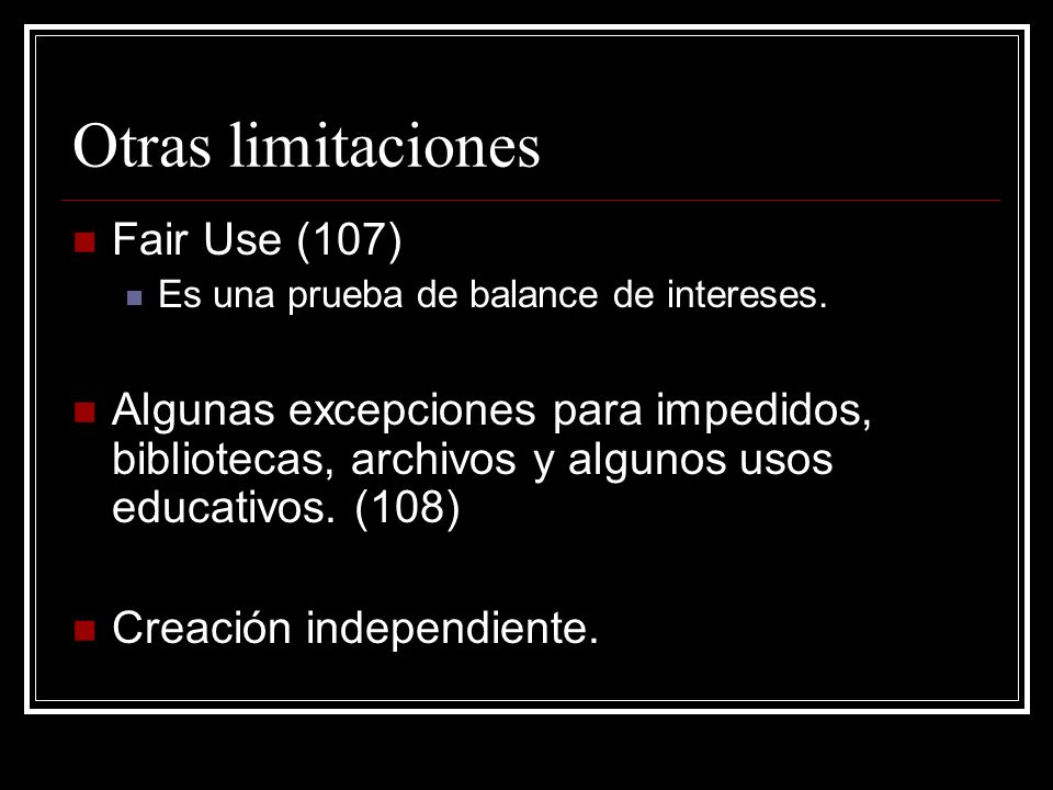 Otras limitaciones Fair Use (107)