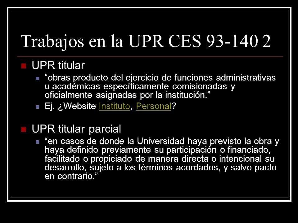 Trabajos en la UPR CES 93-140 2 UPR titular UPR titular parcial
