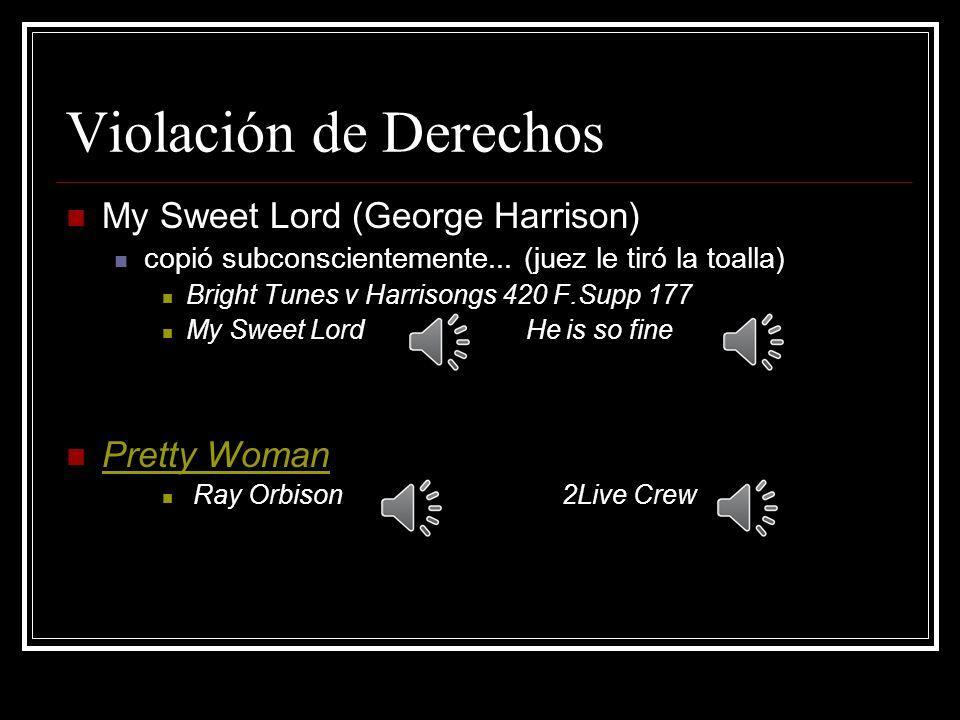 Violación de Derechos My Sweet Lord (George Harrison) Pretty Woman