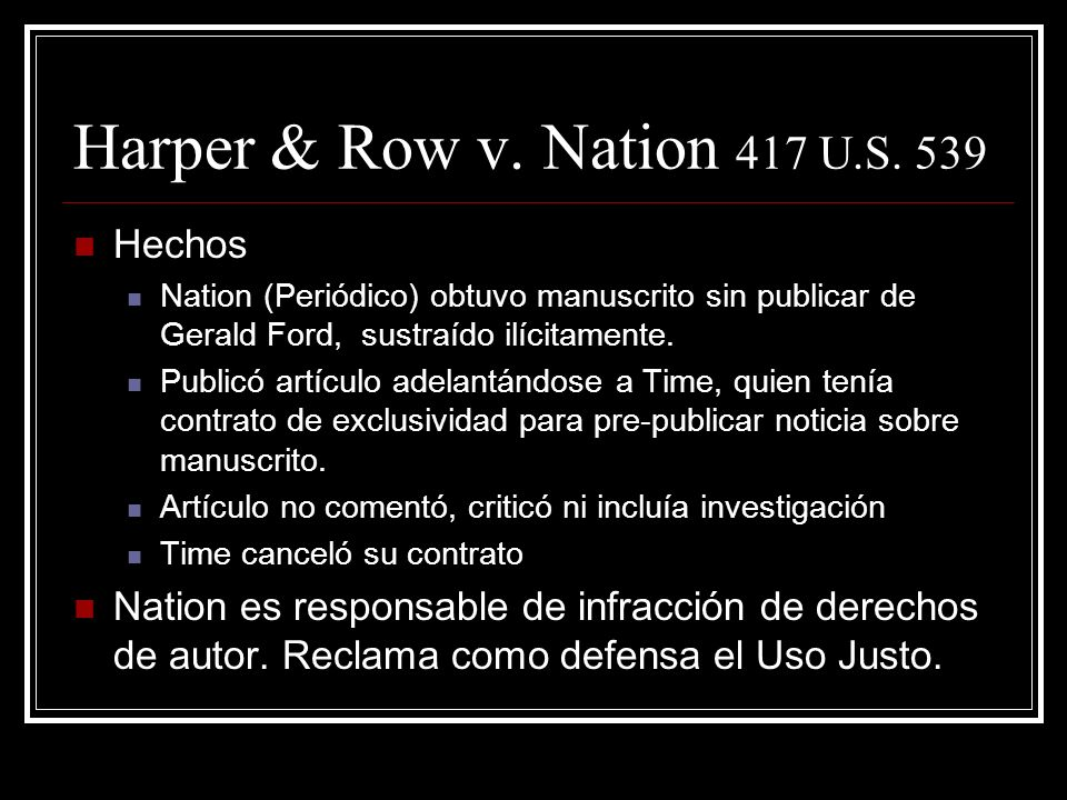 Harper & Row v. Nation 417 U.S. 539 Hechos