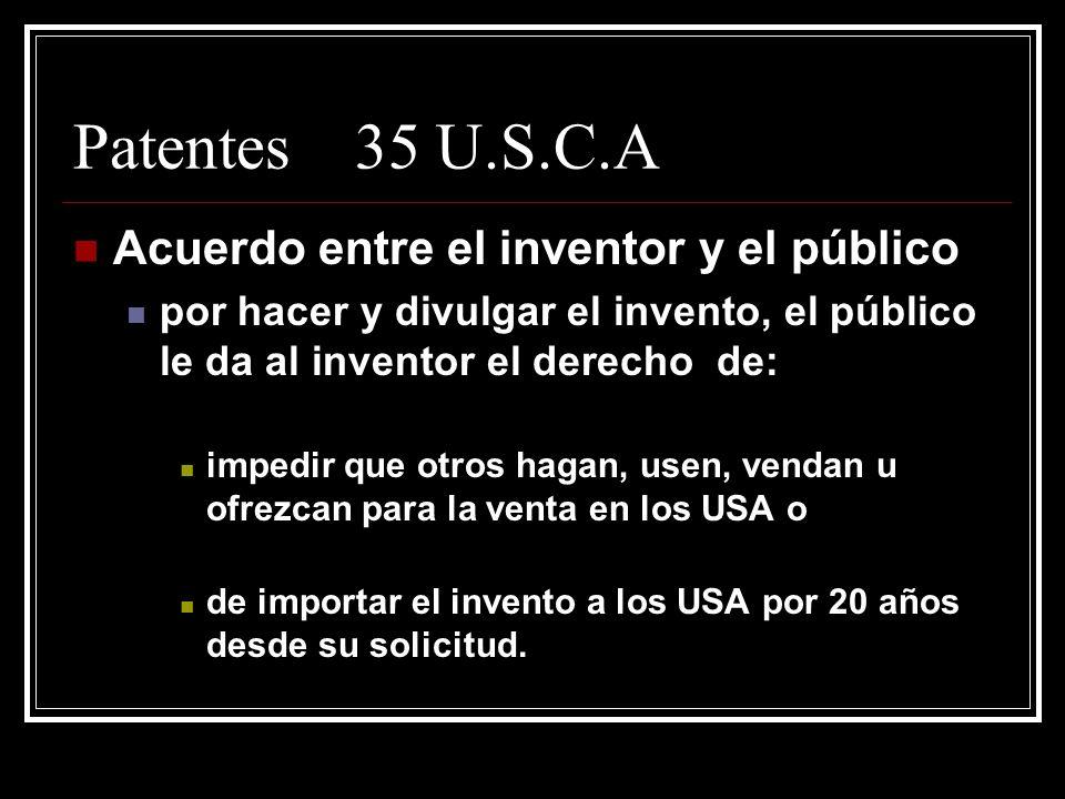 Patentes 35 U.S.C.A Acuerdo entre el inventor y el público
