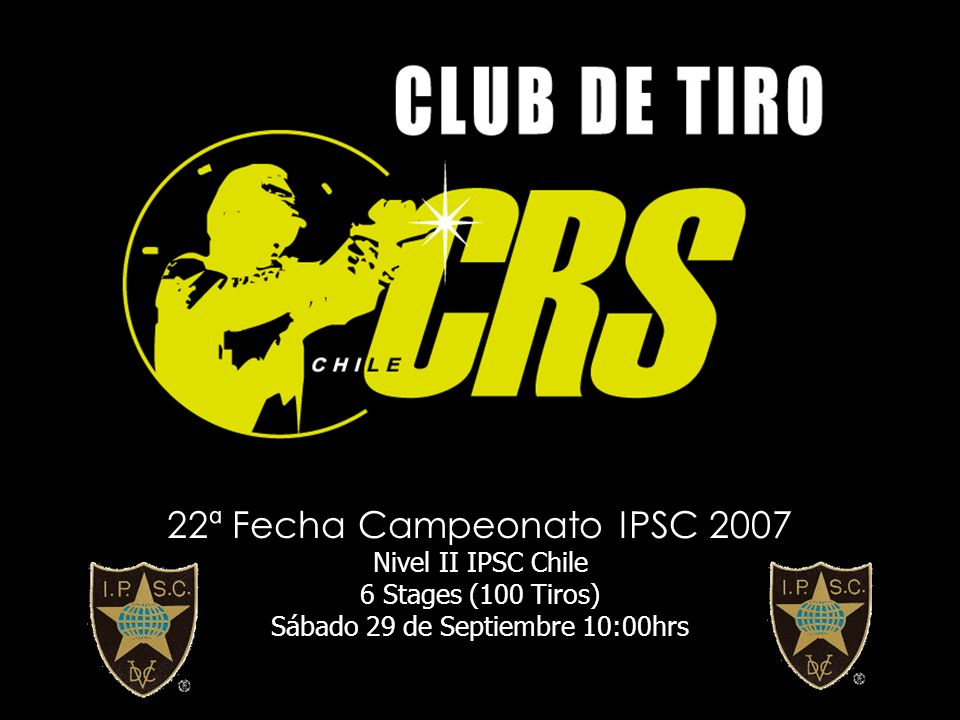 22ª Fecha Campeonato IPSC 2007