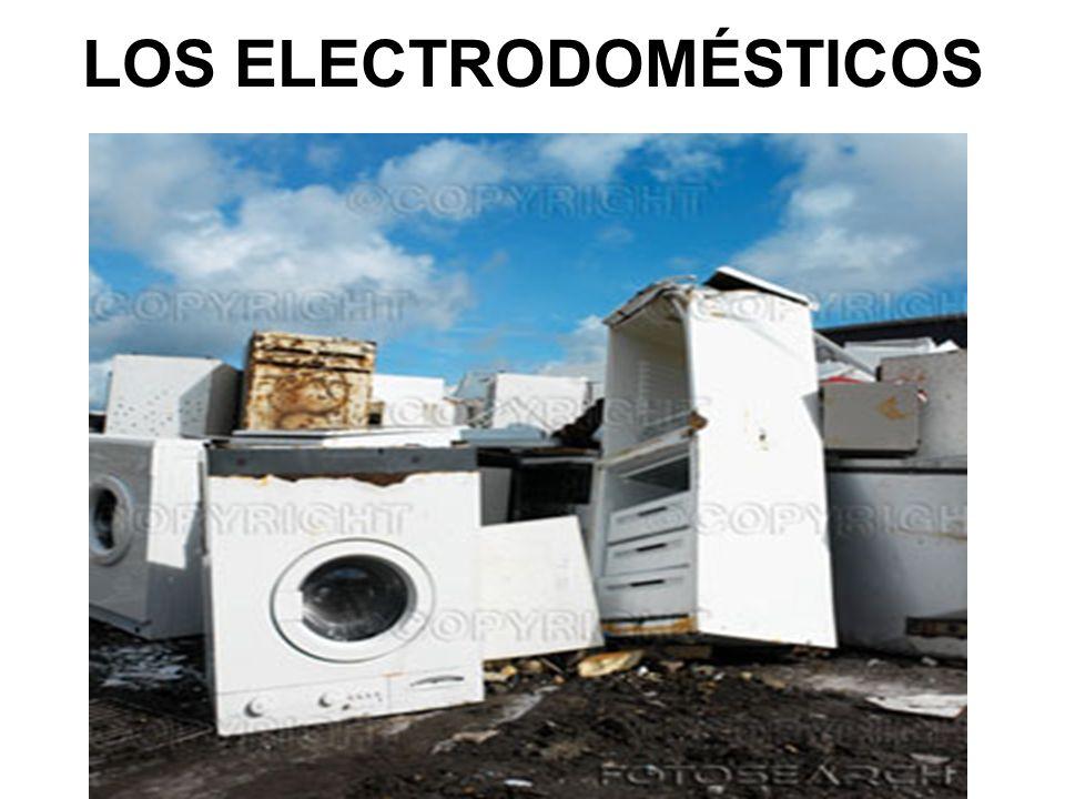 LOS ELECTRODOMÉSTICOS