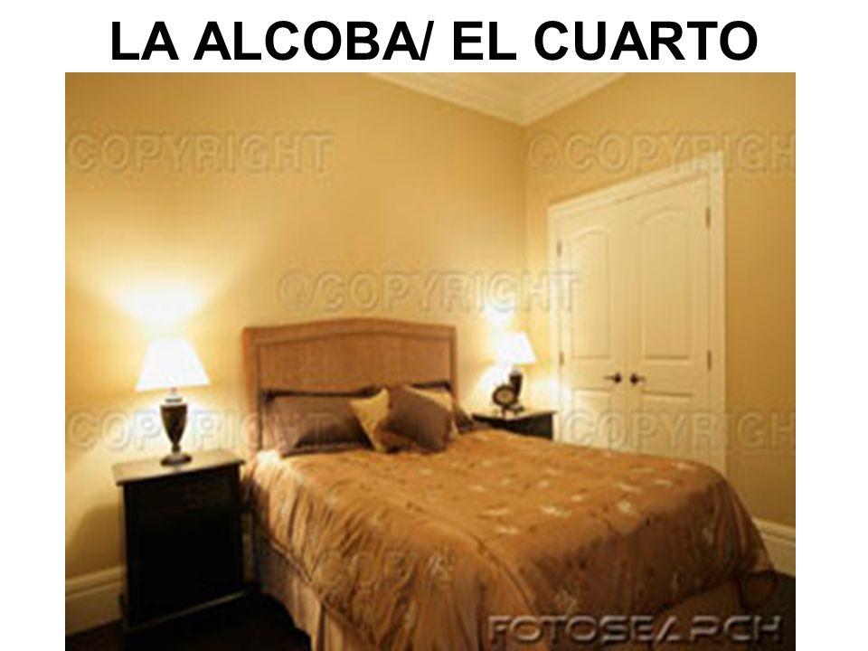 LA ALCOBA/ EL CUARTO