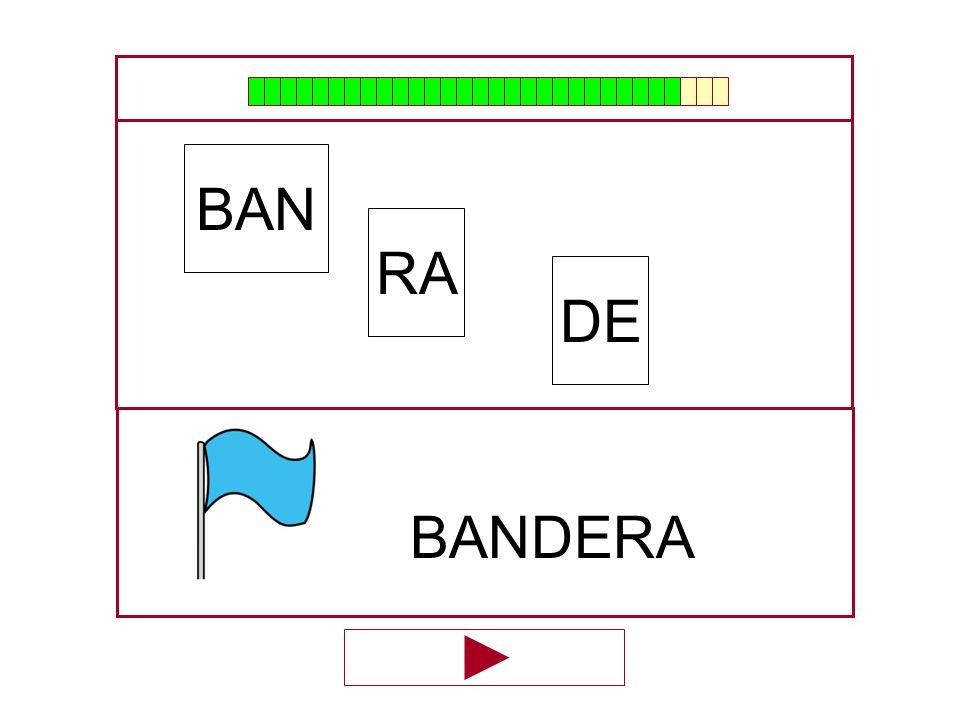BAN RA DE BANDERA …