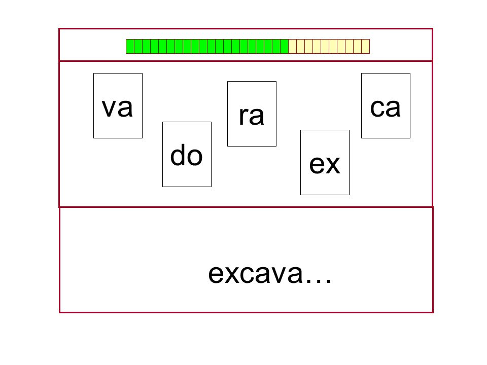 va ca ra do ex … excava…