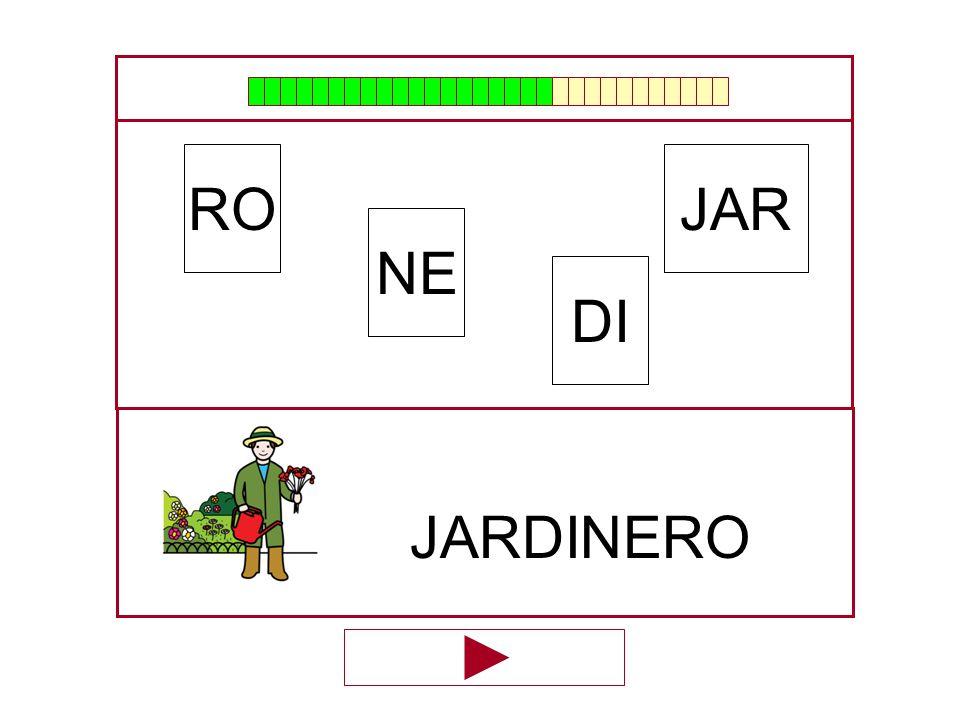 RO JAR NE DI JARDINERO …