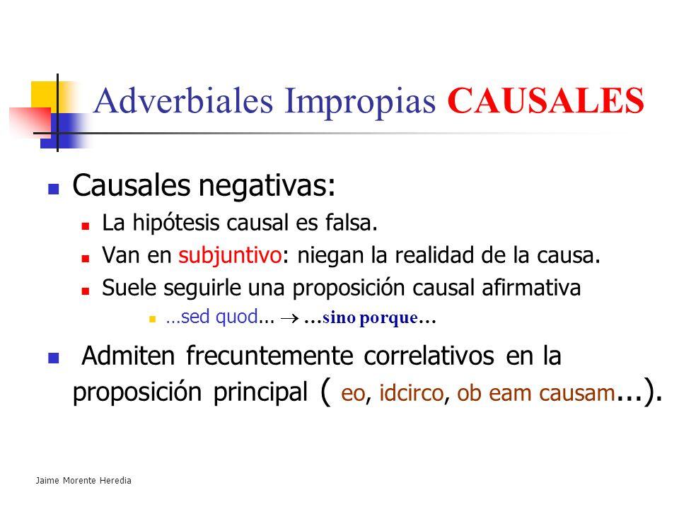 Adverbiales Impropias CAUSALES