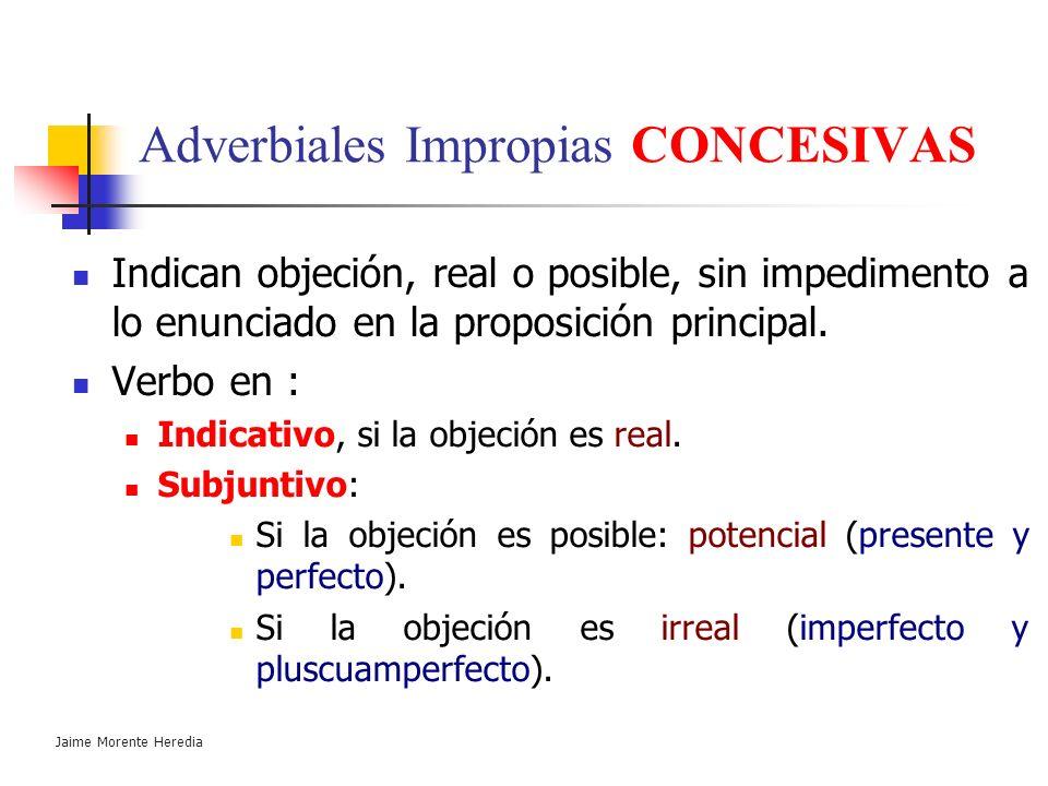 Adverbiales Impropias CONCESIVAS