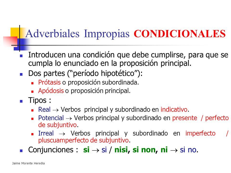 Adverbiales Impropias CONDICIONALES