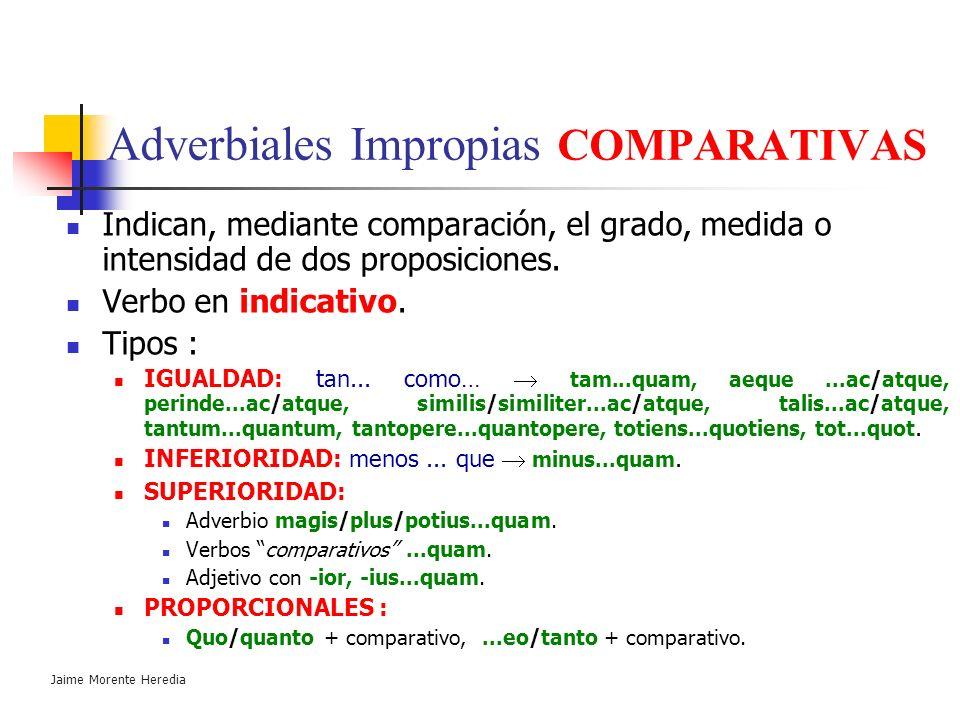 Adverbiales Impropias COMPARATIVAS