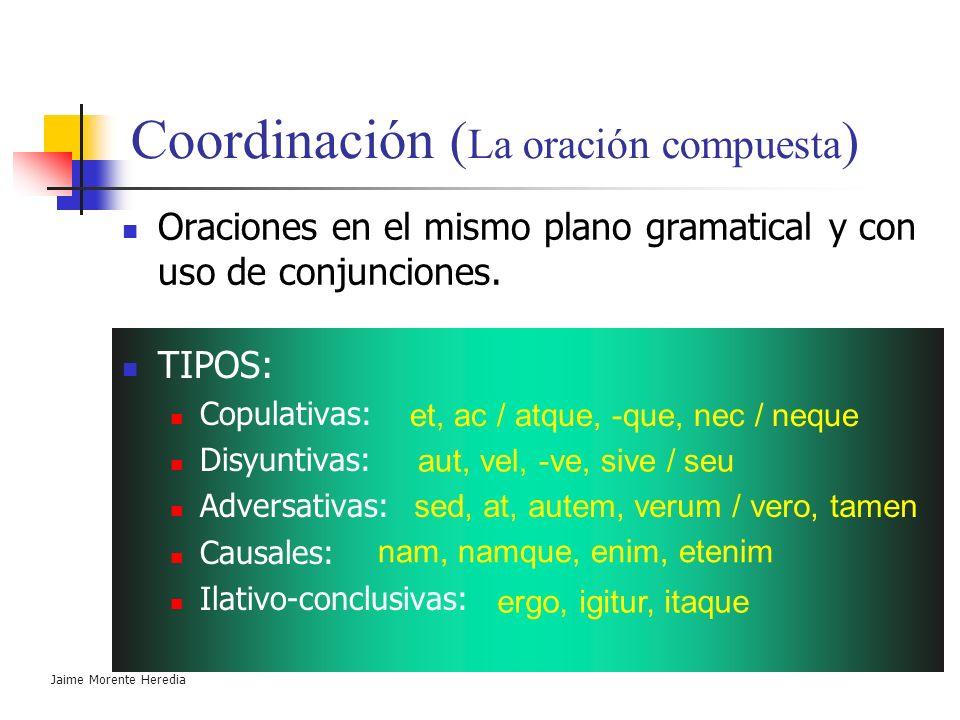 Coordinación (La oración compuesta)