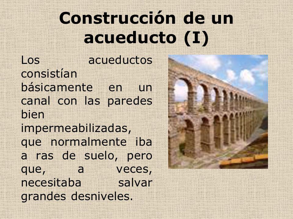 Construcción de un acueducto (I)