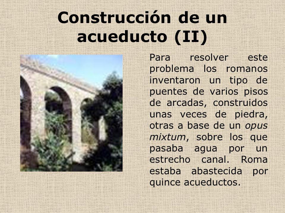 Construcción de un acueducto (II)