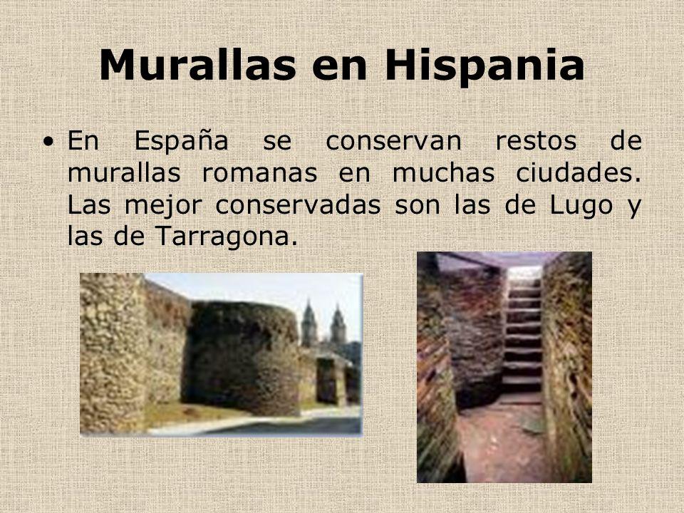 Murallas en HispaniaEn España se conservan restos de murallas romanas en muchas ciudades.