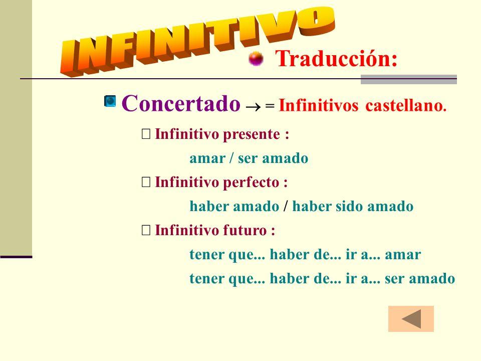 Concertado  = Infinitivos castellano.
