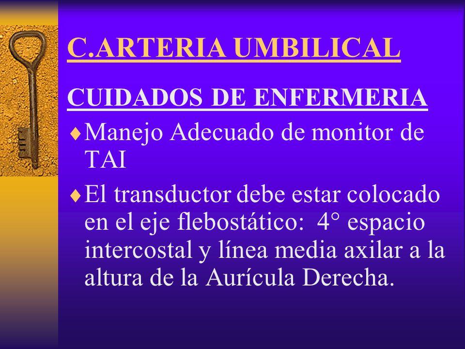 C.ARTERIA UMBILICAL CUIDADOS DE ENFERMERIA
