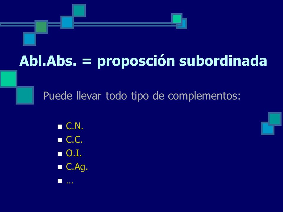 Abl.Abs. = proposción subordinada