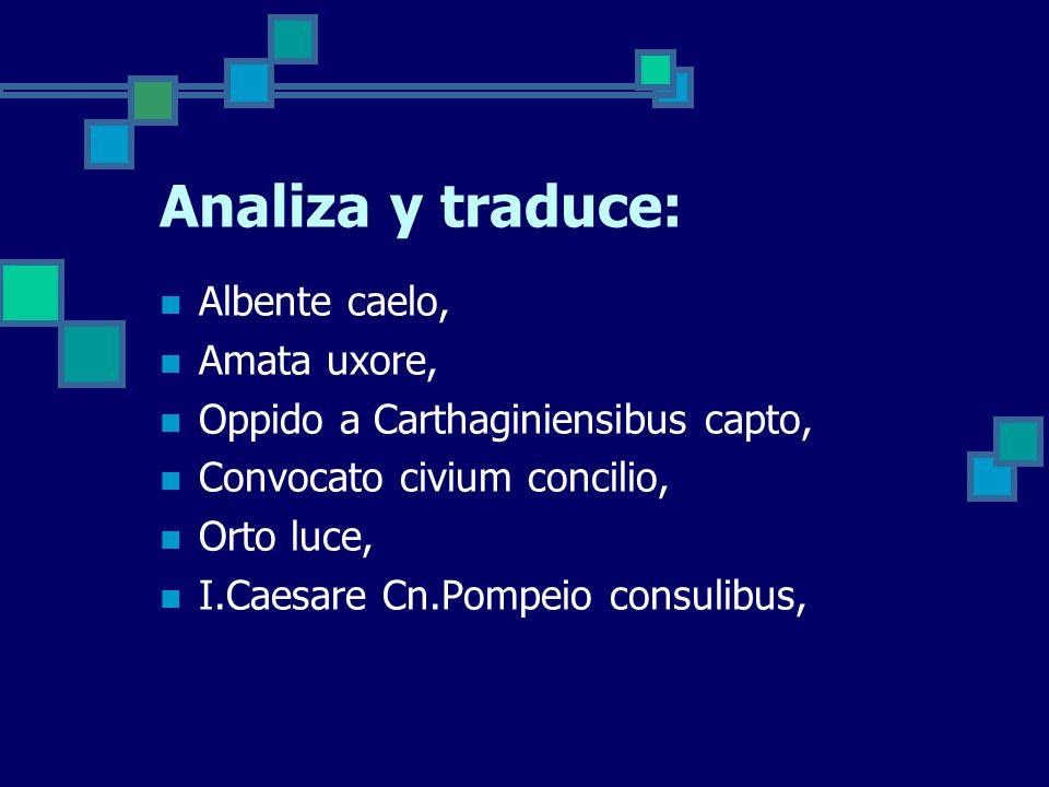 Analiza y traduce: Albente caelo, Amata uxore,