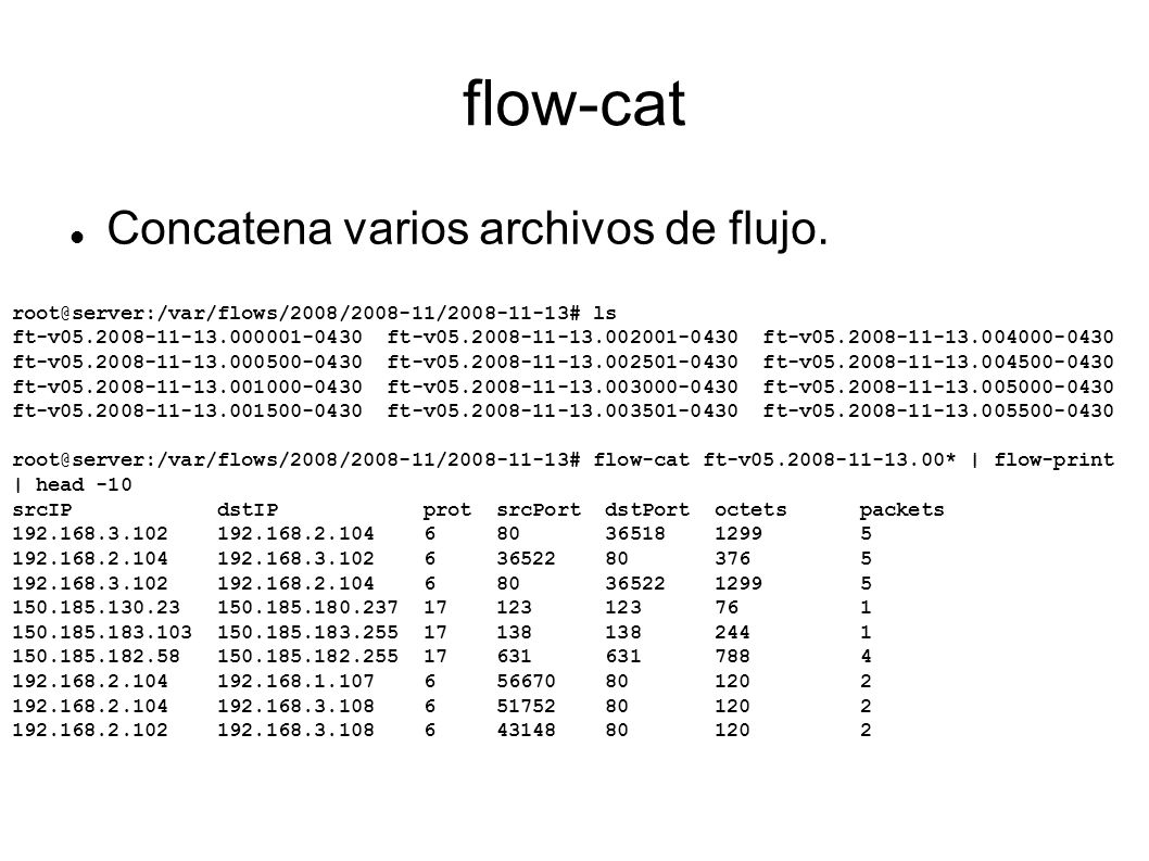 flow-cat Concatena varios archivos de flujo.