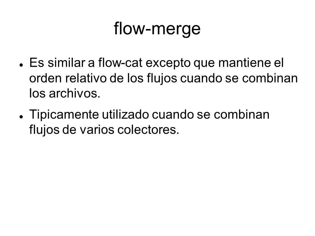 flow-merge Es similar a flow-cat excepto que mantiene el orden relativo de los flujos cuando se combinan los archivos.
