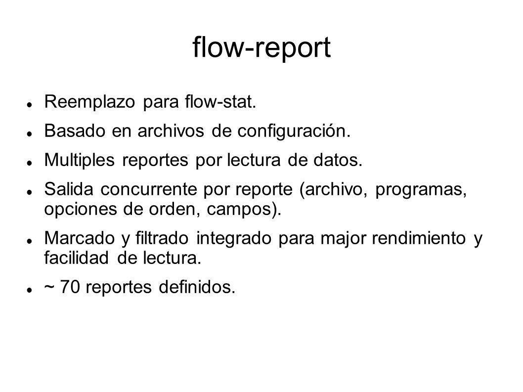 flow-report Reemplazo para flow-stat.
