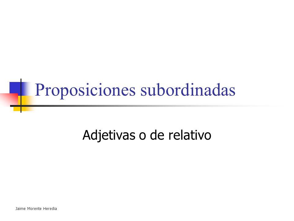 Proposiciones subordinadas